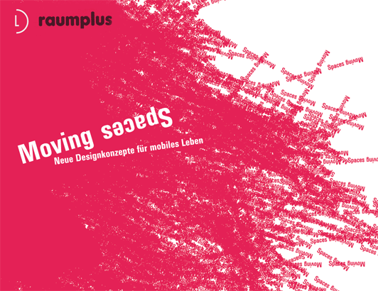 Raumplus Moving Spaces 1
